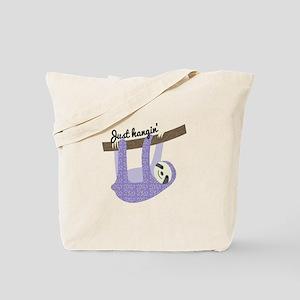 Just Hangin Tote Bag