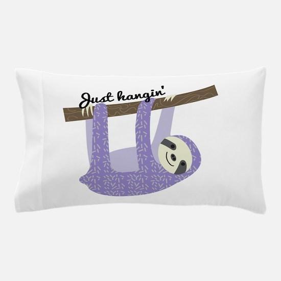 Just Hangin Pillow Case