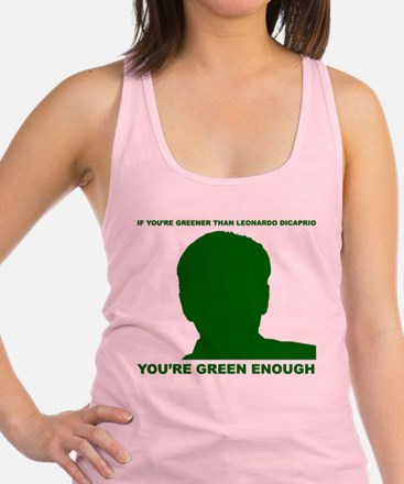 Greener than DiCaprio Racerback Tank Top