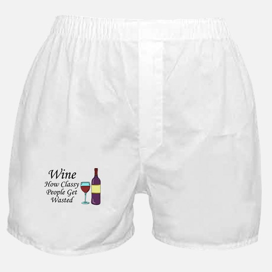 Wine Classy People Wasted Boxer Shorts