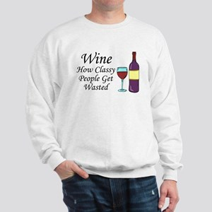 Wine Classy People Wasted Sweatshirt