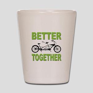 Better Together Shot Glass
