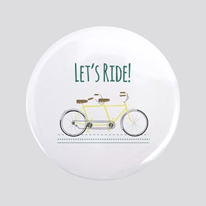 """Lets Ride 3.5"""" Button"""