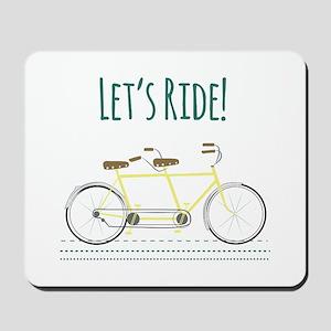Lets Ride Mousepad