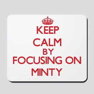 Keep Calm by focusing on Minty Mousepad