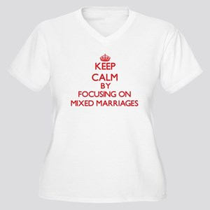 Keep Calm by focusing on Mixed M Plus Size T-Shirt