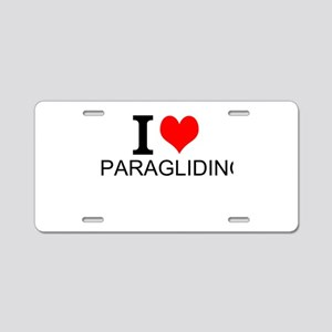 I Love Paragliding Aluminum License Plate