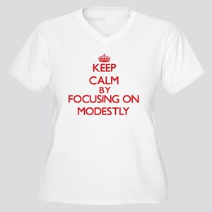 Keep Calm by focusing on Modestl Plus Size T-Shirt