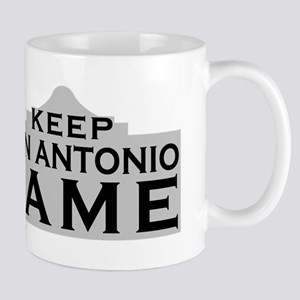Keep San Antonio Lame Mugs
