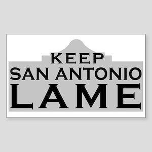 Keep San Antonio Lame Sticker