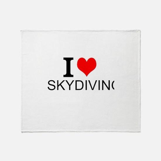 I Love Skydiving Throw Blanket