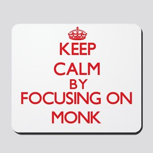 Keep Calm by focusing on Monk Mousepad