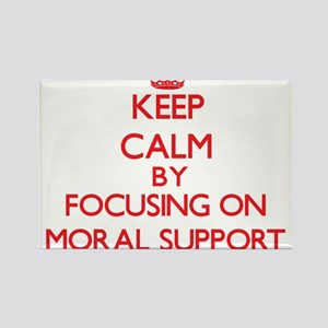 Keep Calm by focusing on Moral Support Magnets
