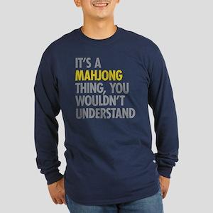 Its A Mahjong Thing Long Sleeve Dark T-Shirt