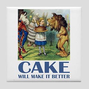 CAKE WILL MAKE IT BETTER Tile Coaster