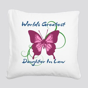 World's Greatest Daughter-In- Square Canvas Pillow