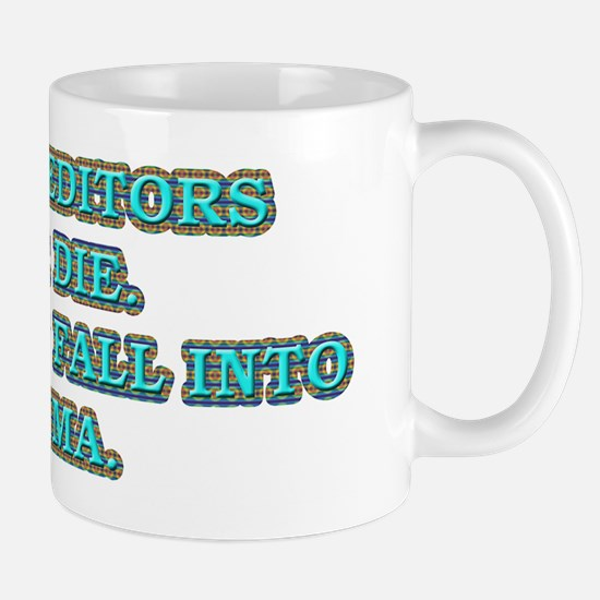 Old Copy Editors Never Die Mug