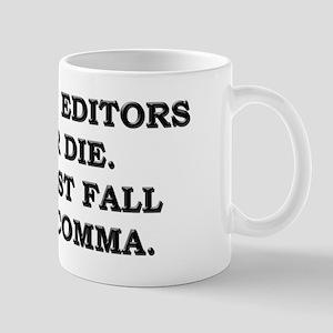 Old Copy Editors Never Die Mug