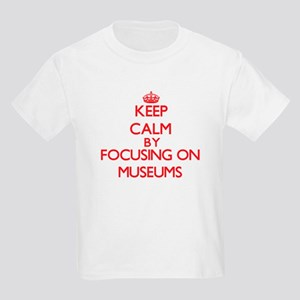 Keep Calm by focusing on Museums T-Shirt