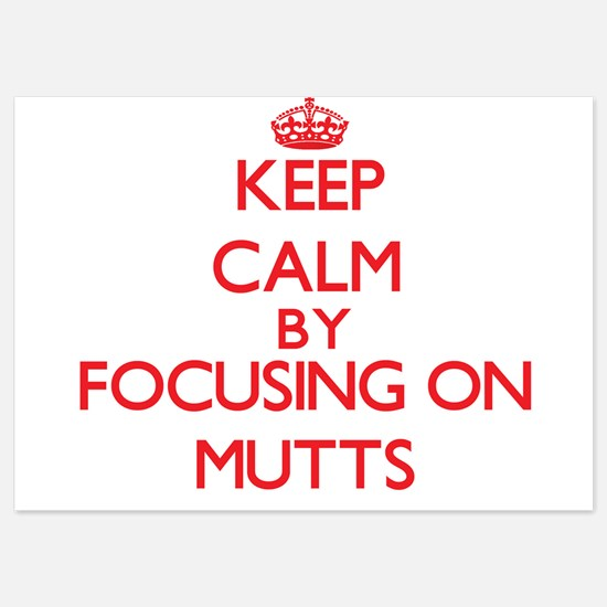 Keep Calm by focusing on Mutts Invitations