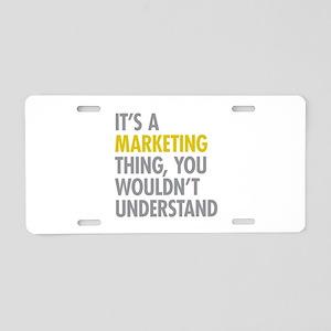 Marketing Thing Aluminum License Plate