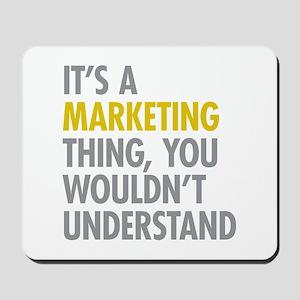 Marketing Thing Mousepad