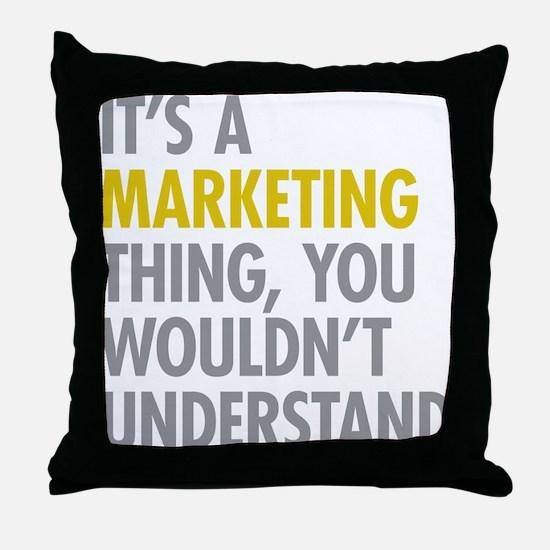 Marketing Thing Throw Pillow