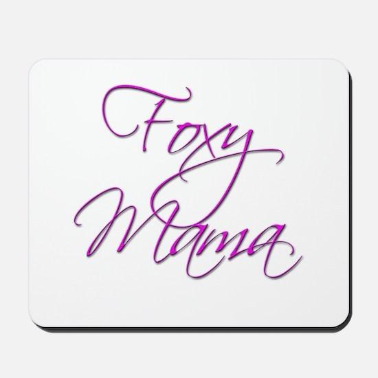 Foxy Mama 16 Mousepad