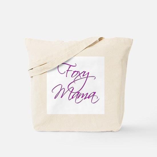 Foxy Mama 16 Tote Bag