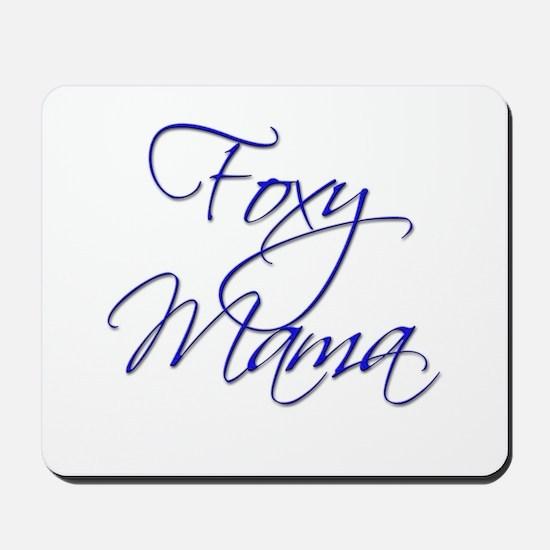 Foxy Mama 18 Mousepad