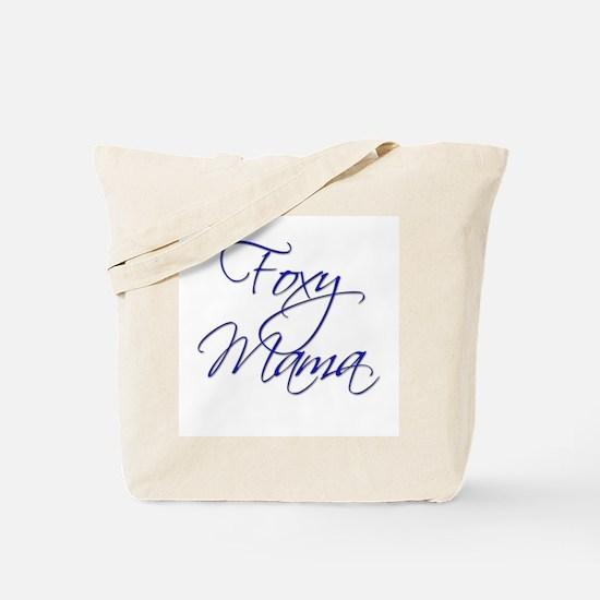 Foxy Mama 18 Tote Bag