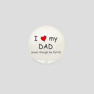 I love dad (fart humor) Mini Button