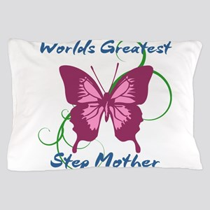 World's Greatest Step Mother Pillow Case