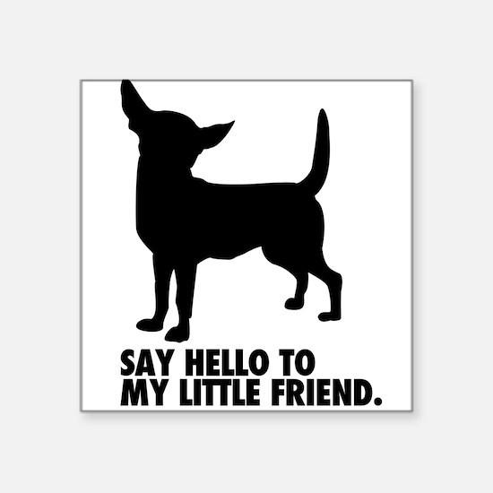 "Cute Taco bell dog Square Sticker 3"" x 3"""