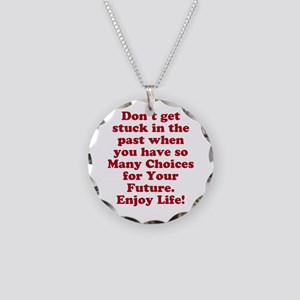 Don't Get Stuck Necklace