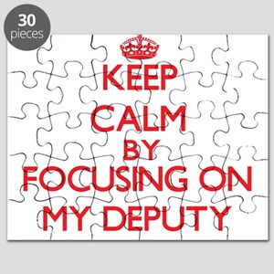 Keep Calm by focusing on My Deputy Puzzle