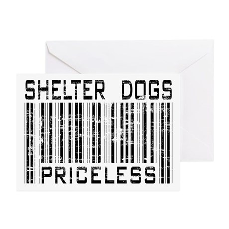 Shelter Dogs Priceless Lover Greeting Cards (Packa