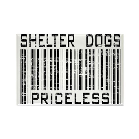 Shelter Dogs Priceless Lover Rectangle Magnet (100