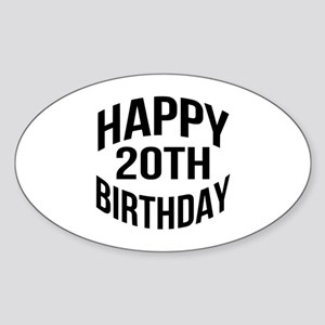 Happy 20th Birthday Sticker (Oval)