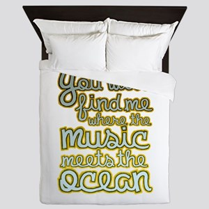 You Will Find Me Where The Music Meets Queen Duvet