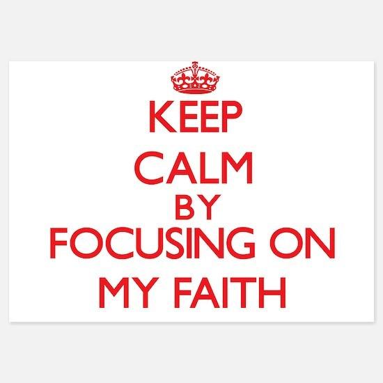 Keep Calm by focusing on My Faith Invitations
