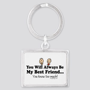 Best Friends Knows Saying Keychains
