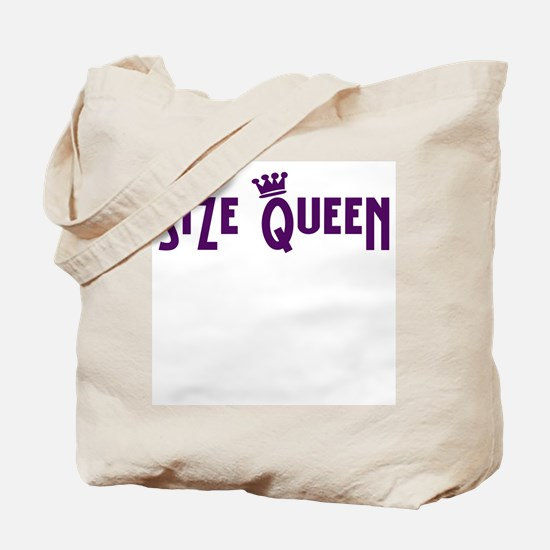 Size Queen Tote Bag