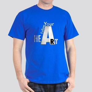 Follow Your Art Dark T-Shirt