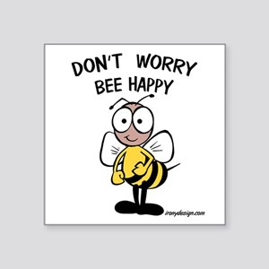Don't Worry Bee Sticker