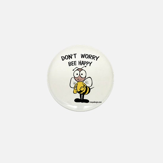 Don't Worry Bee Mini Button