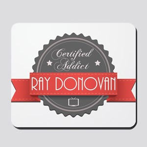 Certified Ray Donovan Addict Mousepad