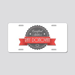 Certified Ray Donovan Addict Aluminum License Plat