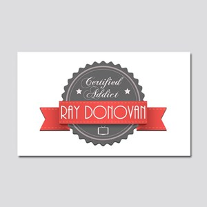 Certified Ray Donovan Addict Car Magnet 20 x 12