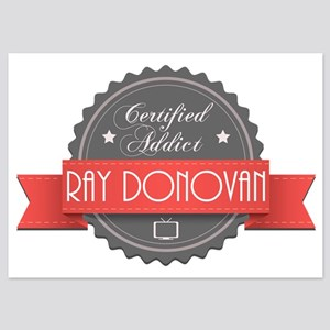 Certified Ray Donovan Addict 5x7 Flat Cards